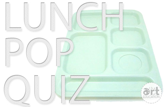 Lunch-Pop-Quiz