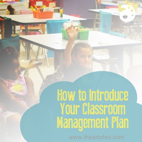 Introduce Your Classroom Management Plan