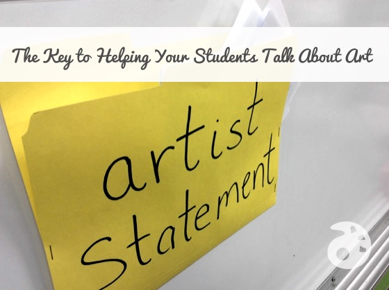The Key to Helping Your Students Talk About Art The Art of Ed – Artist Statement Template