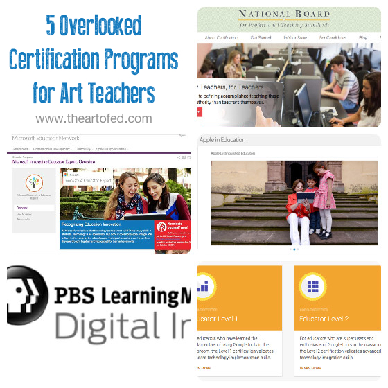 5 Overlooked Certification Programs for Art Teachers - The Art of Ed