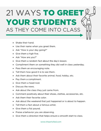 https://theartofeducation.edu/content/uploads/2017/03/21-Ways-to-Greet-Your-Students-As-They-Come-In-To-Class-2.pdf