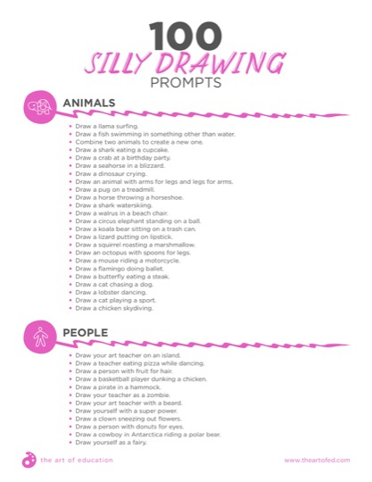 https://www.theartofed.com/content/uploads/2017/06/100SillyDrawingPrompts1-1.pdf