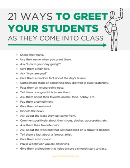 https://www.theartofed.com/content/uploads/2017/06/21-Ways-to-Greet-Your-Students-As-They-Come-In-To-Class-2-1.pdf