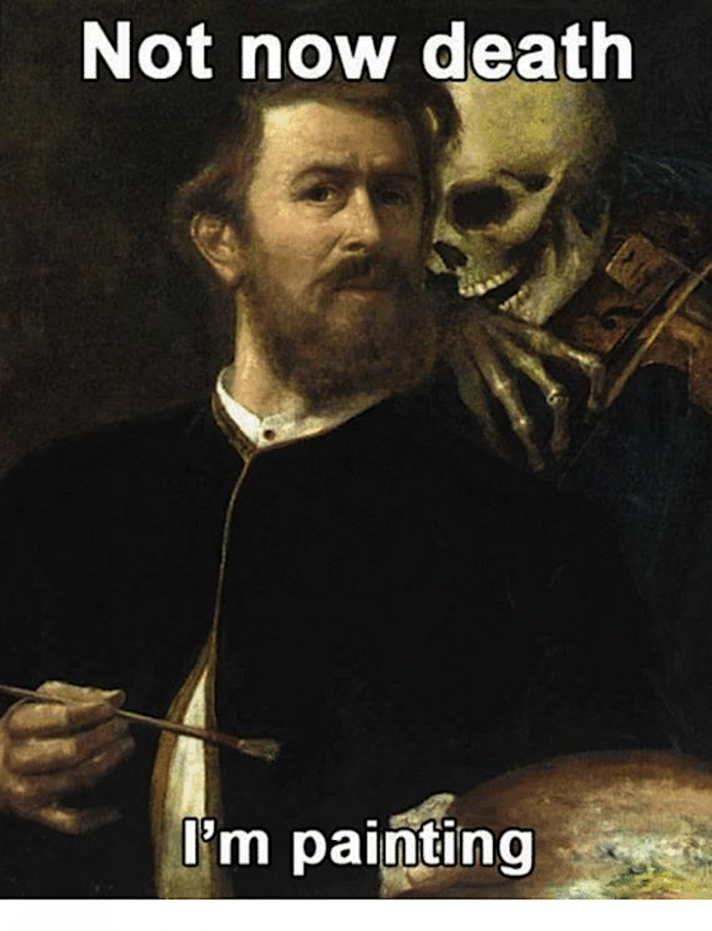 painting and death meme
