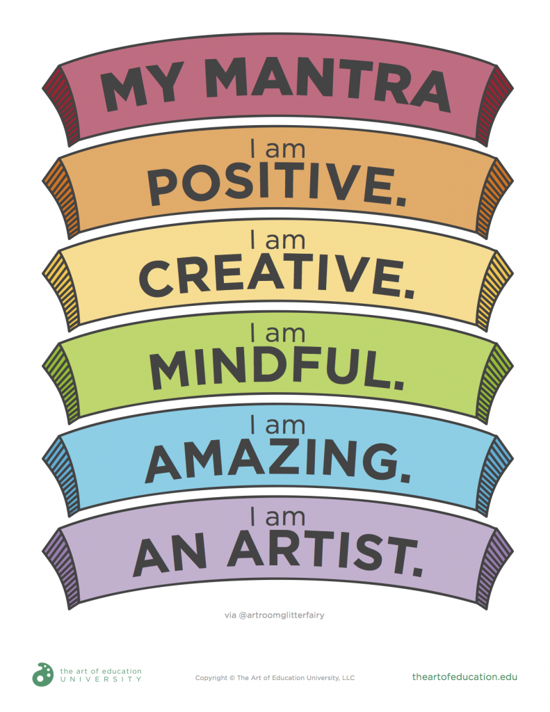 The Benefits of Using an Art Room Mantra - The Art of Education University