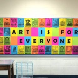 Image of bulletin board that states Art Is For Everyone