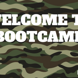 sign that says 'welcome to boot camp'